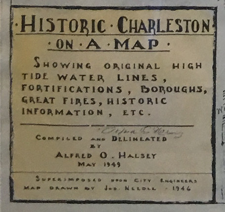 """Historic Charleston on a Map,"" the title of Joseph Needle's map of Charleston, South Carolina"
